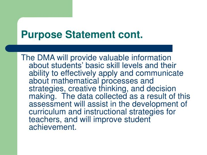 Purpose Statement cont.