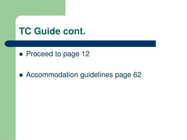 TC Guide cont.