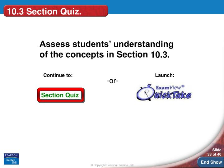10.3 Section Quiz.