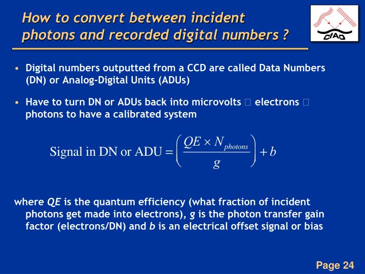 How to convert between incident photons and recorded digital numbers ?