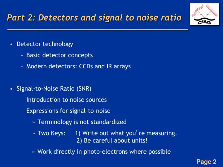 Part 2: Detectors and signal to noise ratio