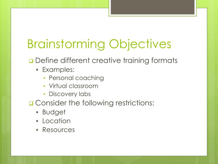 Brainstorming Objectives