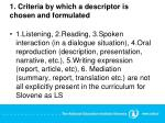1 criteria by which a descriptor is chosen and formulated
