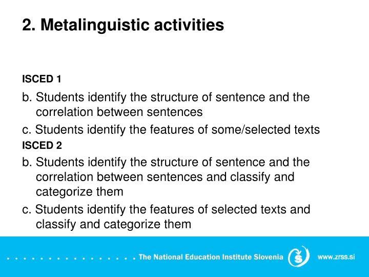 2. Metalinguistic activities