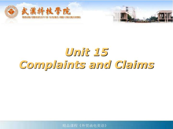 Unit 15 complaints and claims
