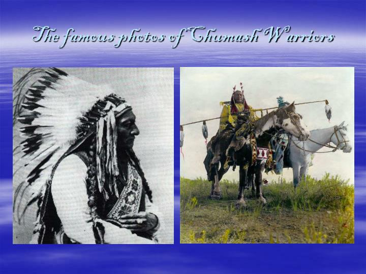The famous photos of Chumash Warriors