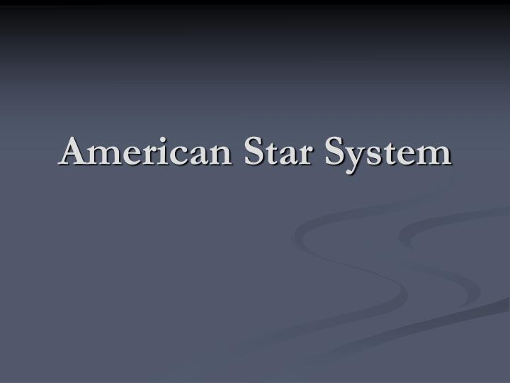 American Star System