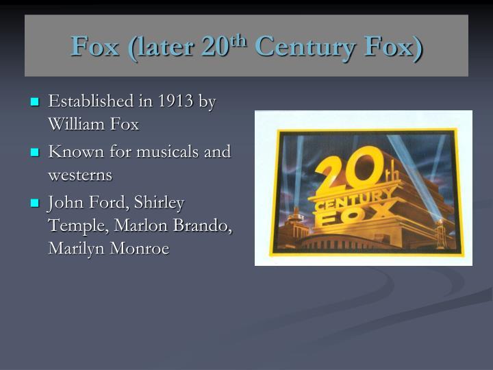 Fox (later 20