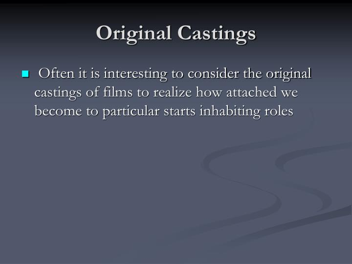 Original Castings