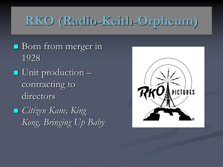 RKO (Radio-Keith-Orpheum)