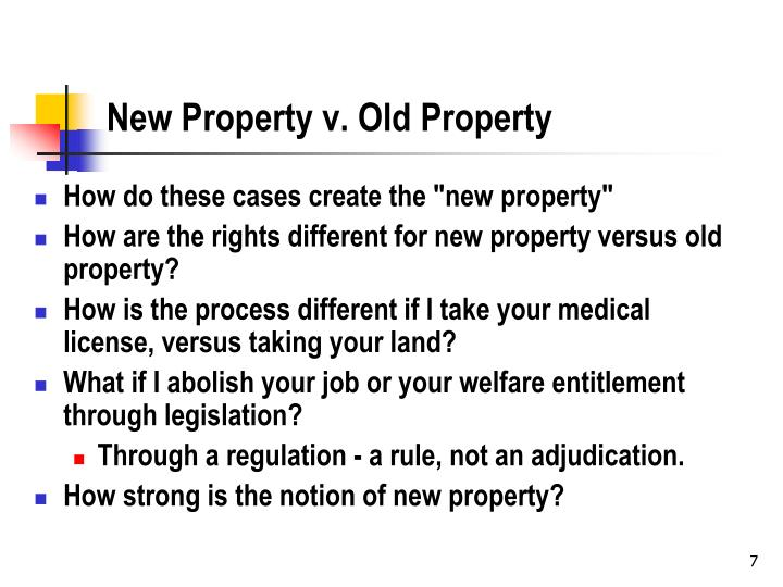 New Property v. Old Property
