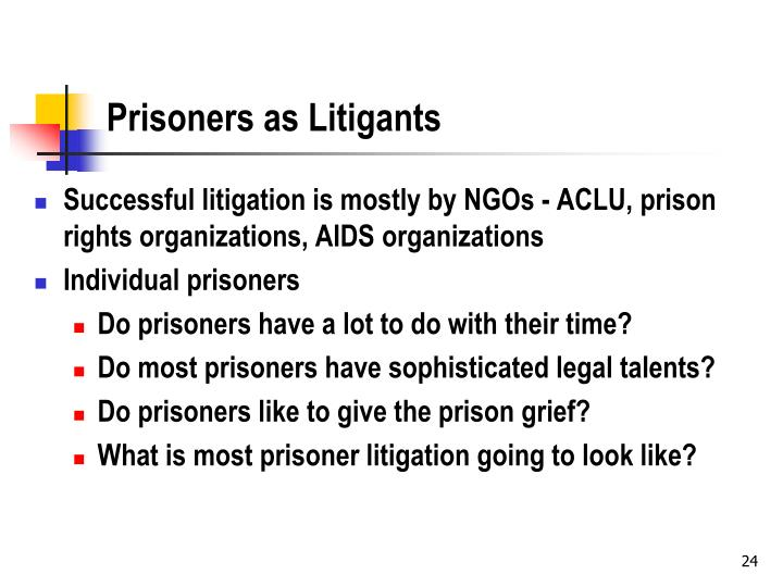 Prisoners as Litigants