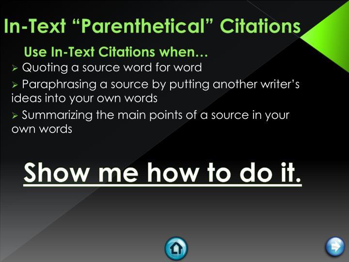 "In-Text ""Parenthetical"" Citations"