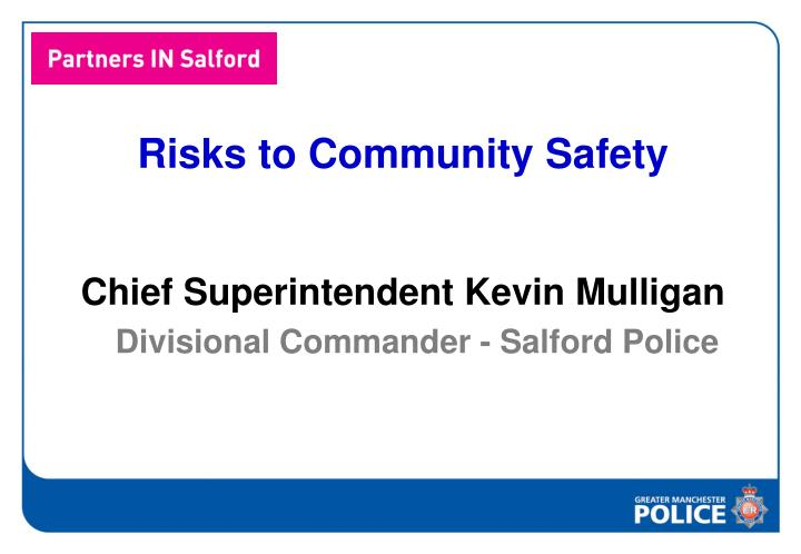 Risks to Community Safety