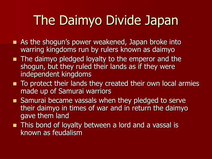 The Daimyo Divide Japan