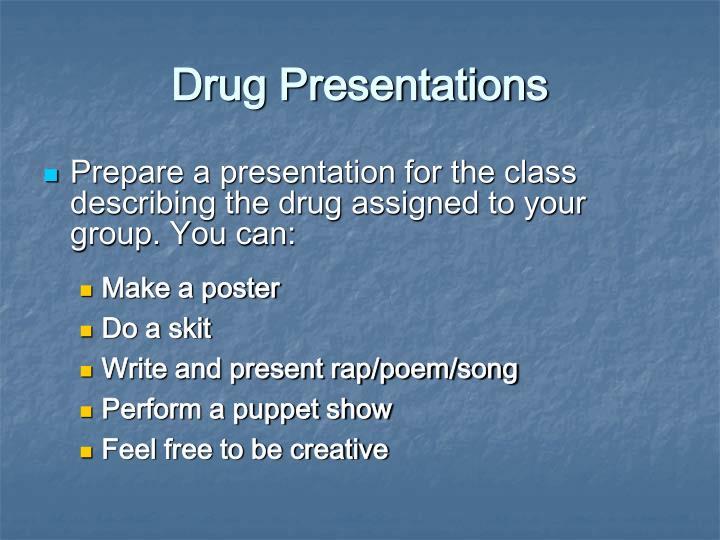 Drug Presentations