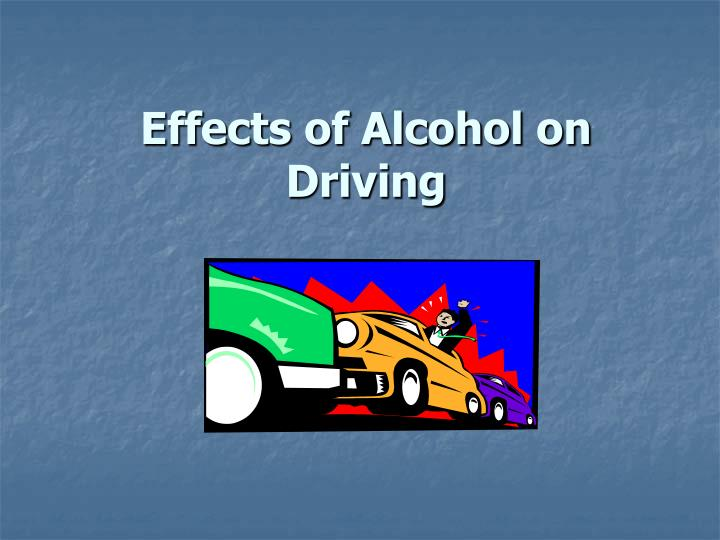 Effects of Alcohol on Driving