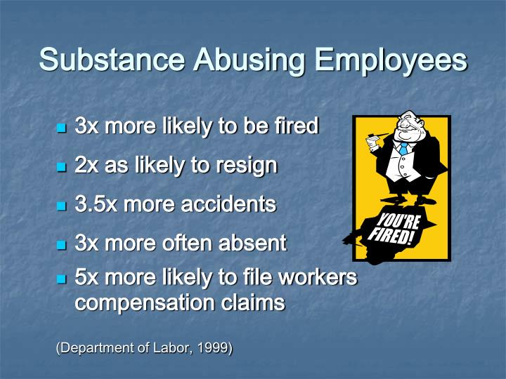 Substance Abusing Employees