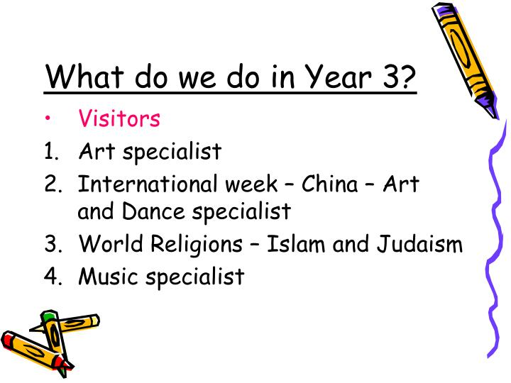 What do we do in Year 3?