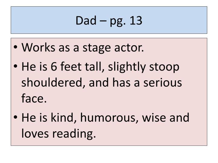 Dad – pg. 13