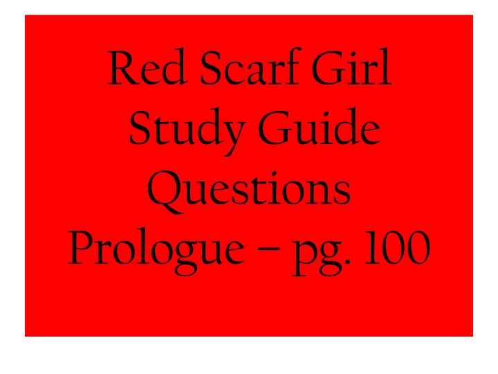 Red scarf girl study guide questions prologue pg 100
