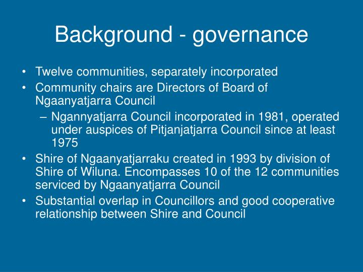Background governance