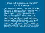 community assistance is more than municipal services