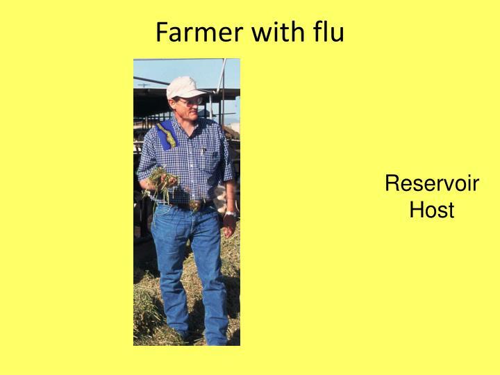Farmer with flu