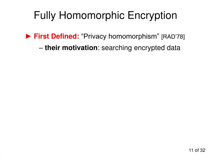 Fully Homomorphic Encryption