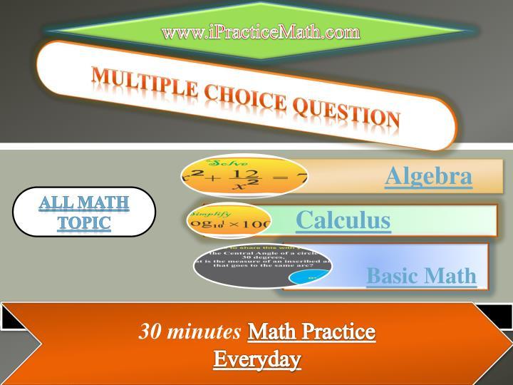 www.iPracticeMath.com