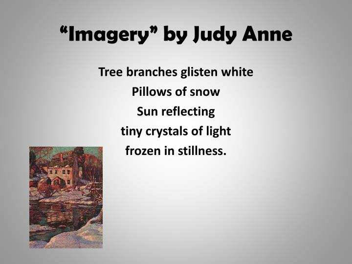 """Imagery"" by Judy Anne"