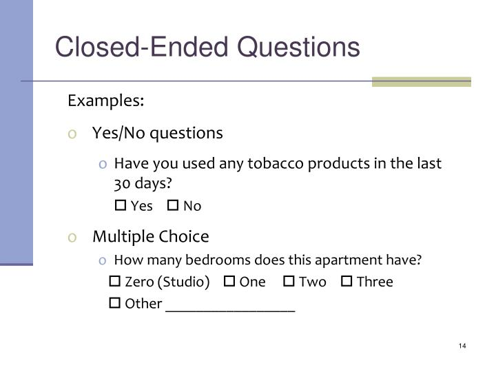 Closed-Ended Questions