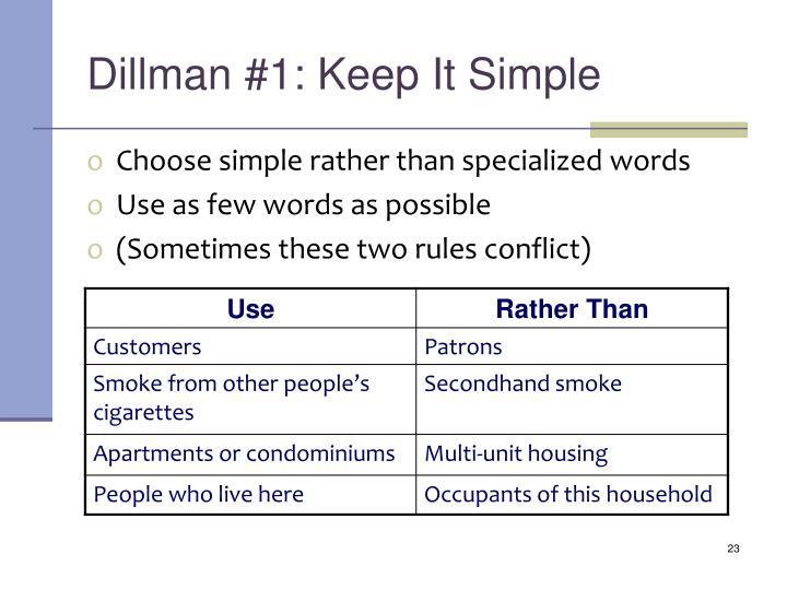 Dillman #1: Keep It Simple