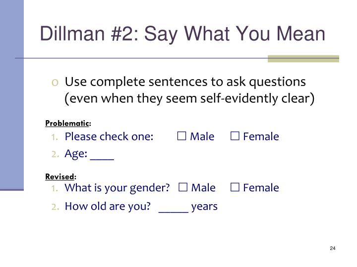 Dillman #2: Say What You Mean