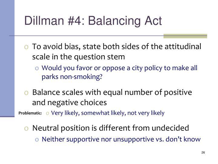 Dillman #4: Balancing Act