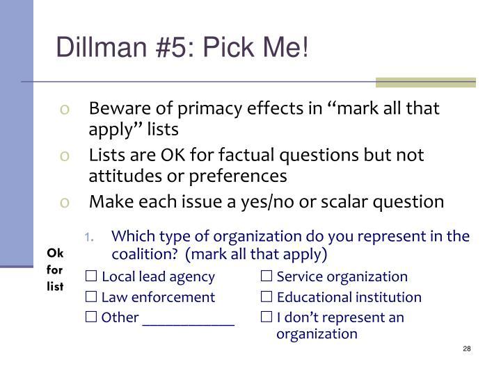 Dillman #5: Pick Me!