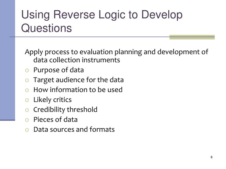 Using Reverse Logic to Develop Questions