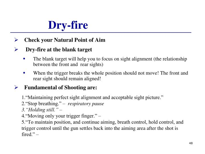 Dry-fire