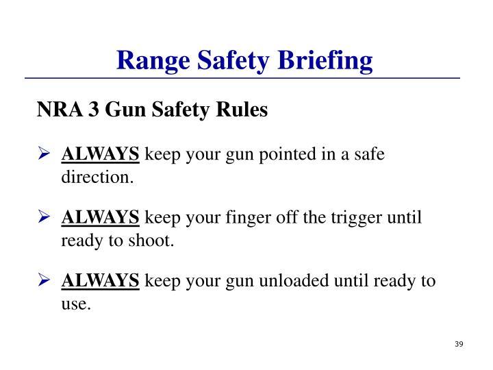 Range Safety Briefing