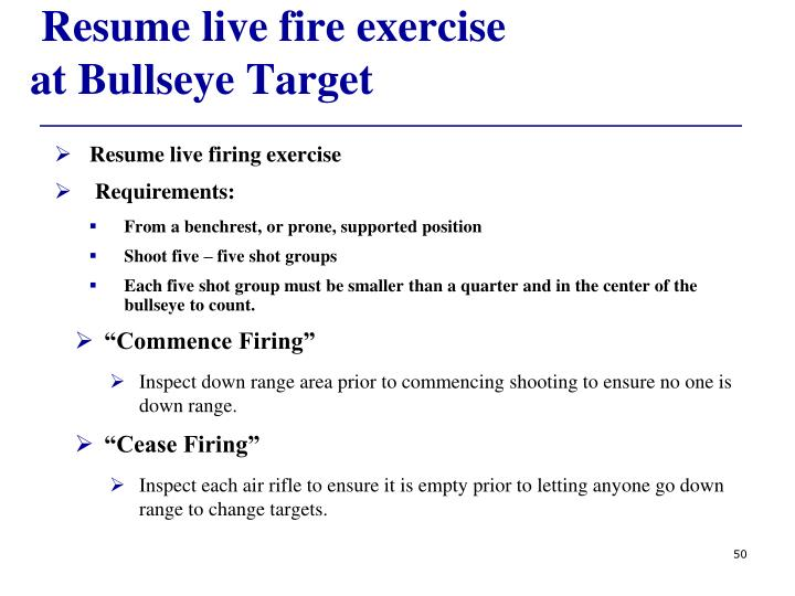 Resume live fire exercise