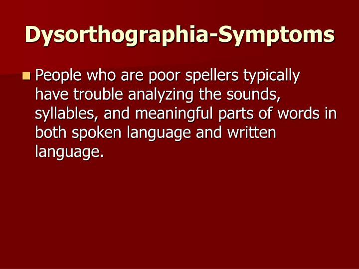 Dysorthographia-Symptoms