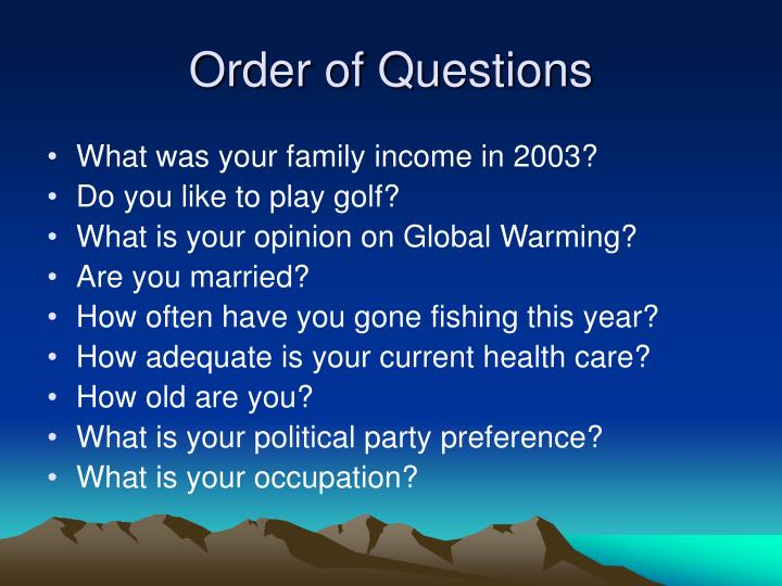 Order of Questions
