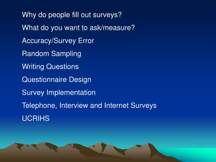 Why do people fill out surveys?