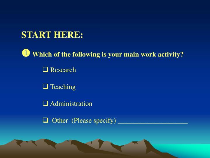 START HERE:
