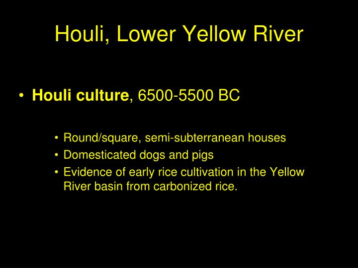Houli, Lower Yellow River