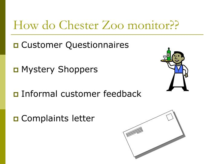 How do Chester Zoo monitor??