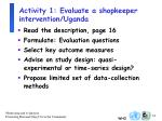 activity 1 evaluate a shopkeeper intervention uganda