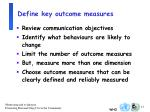 define key outcome measures