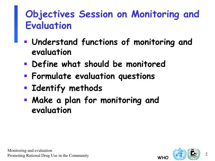 Objectives session on monitoring and evaluation
