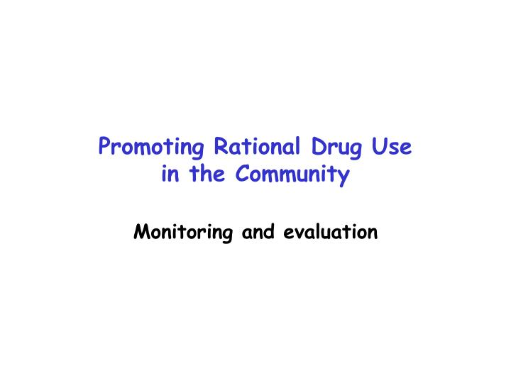 Promoting rational drug use in the community